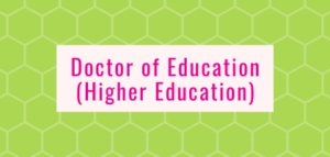 Doctor of Education (Higher Education)