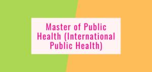 Master of Public Health (International Public Health)