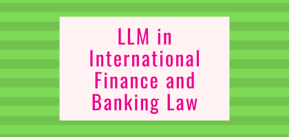 LLM in International Finance and Banking Law