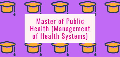 Master of Public Health (Management of Health Systems)