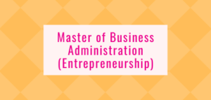 Master of Business Administration (Entrepreneurship)