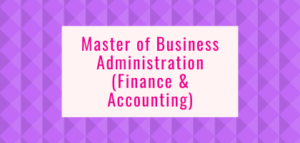 Master of Business Administration (Finance & Accounting)