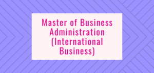 Master of Business Administration (International Business)