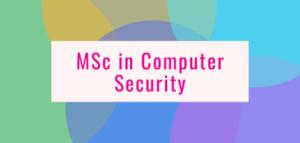 MSc in Computer Security