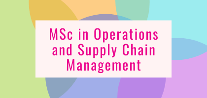MSc in Operations and Supply Chain Management