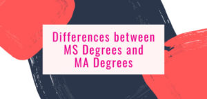 MS Degree and MA Degree Difference
